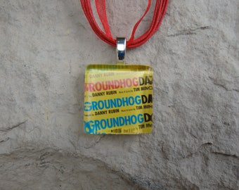 Broadway Musical Groundhog Day Glass Pendant and Ribbon Necklace