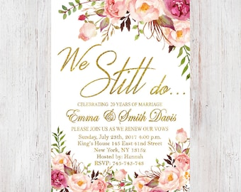 Anniversary Party Invitation,We Still Do Invitation,Anniversary invitation,Floral Vow Renewal Invitation,We Still Do Invite 19