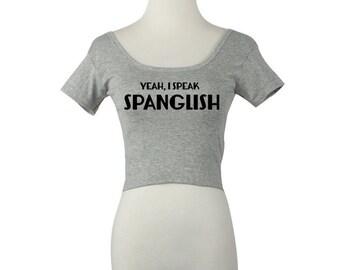 Spanglish Crop Top
