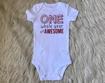 One Whole Year of Awesome birthday onesie, first birthday bodysuit