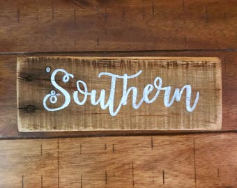 Southern sign, reclaimed wood sign, handmade sign, hand painted sign, Gallery wall, home decor