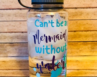 Can't be a mermaid without water-Wide Mouth Waterbottles-Waterbottle With Tracker-Funny Waterbottle