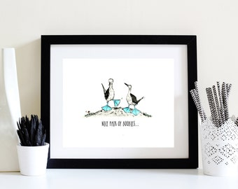 Nice Pair of Boobies... Illustrated Print - Limited Edition