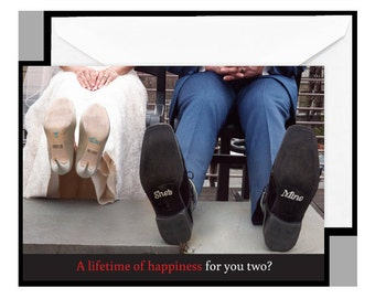 """Greeting Card: """"A lifetime of happiness for you two? It's a """"shoe-in."""" Congratulations!"""""""