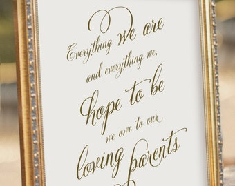 Honor to Parents Wedding Sign - All that We Hope to Be  - Wedding Reception Sign - digital PDF file