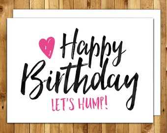 Naughty birthday. Funny birthday card. Boyfriend Girlfriend. Birthday card for him. Birthday card for her. Happy Birthday Let's Hump 052