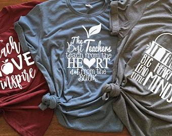 Teacher Tee - The Best Teachers Teach from the Heart Not from the Book