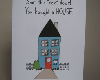 New House Card, New Home Card, New House Congrats, moving card, new house, new home, moving house, all grown up card