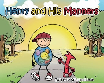 Children's Book: Henry and His Manners