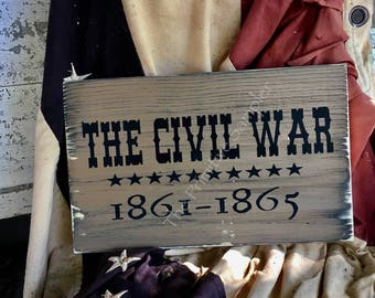 Civil War, Civil War Sign, War Between the States, Gettysburg, Appomattox, Wood Sign, North and South, Union and Confederates, History