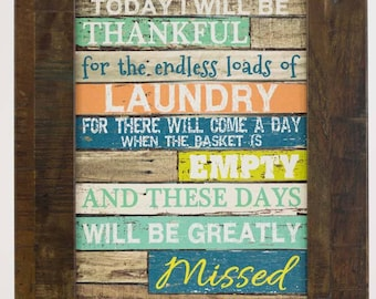Be Thankful For Loads Of Laundry Blocking Decor Framed Picture