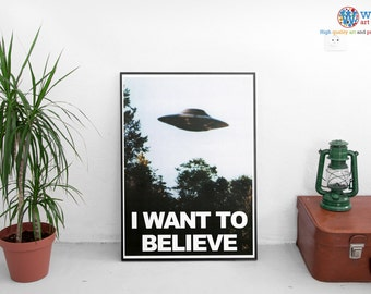 X-Files I want to Believe poster.  High quality reproduction print for framing /Wall Art