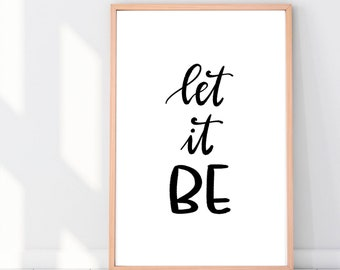Let it be print - Wall print quote - wall quote - bedroom quote print  - abstract art - nursery art - nursery decor - wall decor - wall art