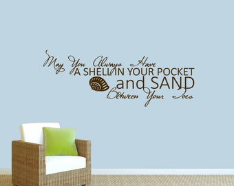 May You Always Have A Shell In Your Pocket And Sand Between Toes - Quotes Beach Wall Decals