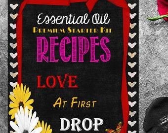 Essential Oil Premium Starter Kit Recipes: Love At First Drop