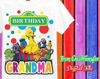 Grandma, Sesame Street Iron On Transfer, Iron On Transfer Sesame Street Birthday Shirt I,Digital File, Instant Download