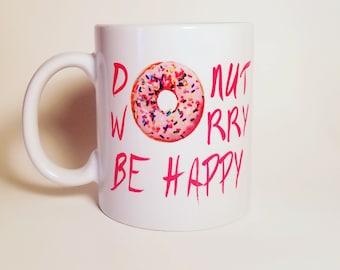 Donut Worry Be Happy Coffee Mug