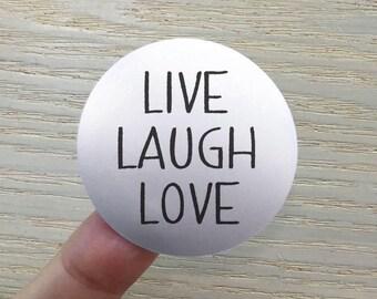 """Transparent or Silver Foil """"Live Laugh Love"""" Labels Stickers Seals #R4020"""