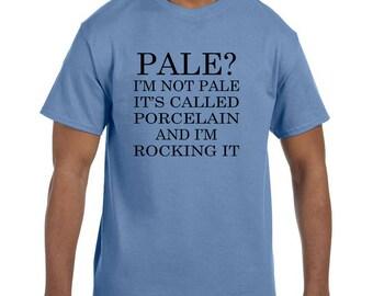 Funny Humor Tshirt Pale:  It
