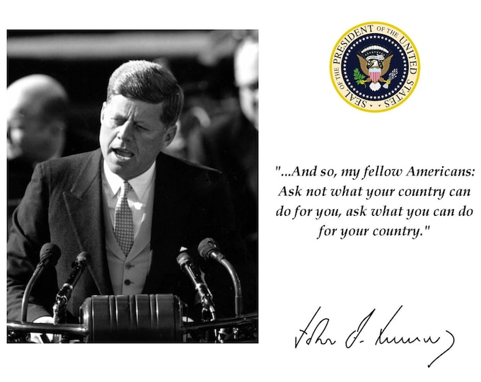 "President John F. Kennedy ""Ask Not What..."" Inaugural Address Quote With Facsimile Autograph - 8X10 or 11X14 Photo (PQ-006)"