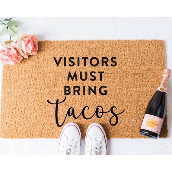 Must Bring Tacos Doormat