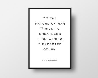 Greatness Quote, Life Quote, Typographic Print, John Steinbeck, Motivational Art, Motivational Print, Positive Quote Print, Minimalistic