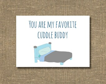 You Are My Favorite Cuddle Buddy Greeting Card | Unique Card for Your Favorite Snuggle Buddy