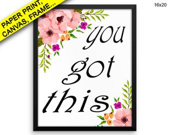 You This Canvas Art You This Printed You This Motivational Art You This Motivational Print You This Framed Art You Printed Poster You Got