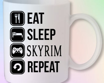 Eat Sleep Skyrim Repeat Gaming Gamer Xbox PS4 PC Video Game Mug