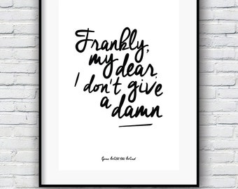 Gone With the Wind, Quote print, Movie poster, Frankly My Dear, Wall Decor, Minimalist , Literature Art