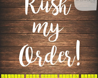 RUSH MY ORDER - Receive Your Order Within 48hrs