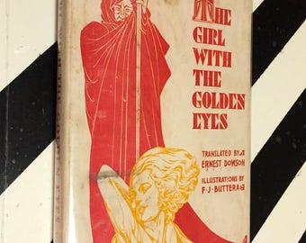 The Girl with the Golden Eyes by Honore De Balzac (1931) hardcover book