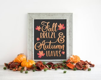 Fall Breeze And Autumn Leaves Printable, Fall Decor, Fall Printable, Autumn Printable, Fall Wall Art, Autumn Decor, Happy Fall Sign, Decor