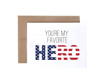 You're My Favorite Hero - Military Greeting Card, Deployment/Basic Training/AIT/BCT Card, Military Care Package Card, Patriotic Card