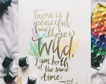 Peaceful & Wild Quote ORIGINAL