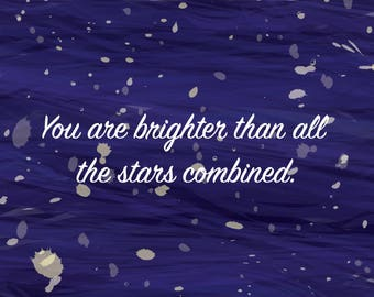 You Are Brighter Card
