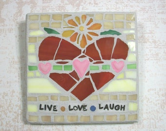 "LIVE LOVE LAUGH Glass On Wood Mosaic,6"" by 6"" Square,Wall Art,Plaque,mixed media,polymer clay,handmade,Heart,flowers,inspirational mosaics"