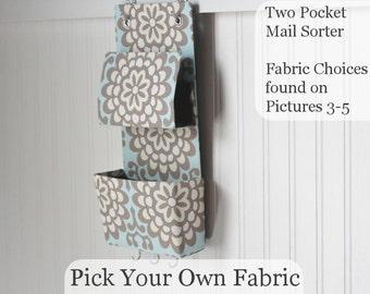 Two Pocket Mail Sorter, Mail Organizer, Entryway Organizer, Key Holder, Wall Mount Organizer - Pick Your Own Fabric