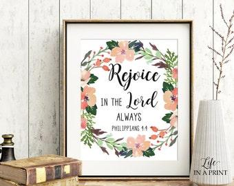 Printable Floral Scripture art, Scripture Typography, Rejoice in the Lord always, KJV, Typography art, Bible verse art, RL1