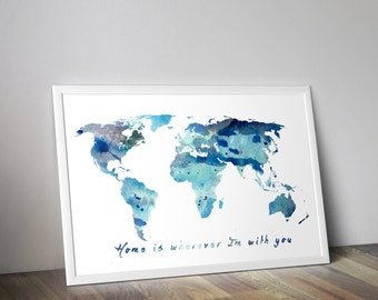World Map quote, map wall art, Blue Map art, World map painting, watercolor map