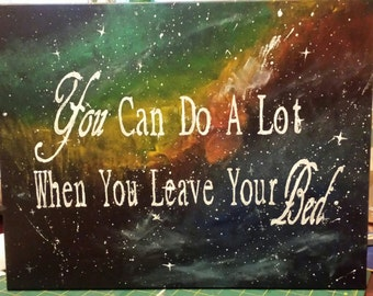 Motivational Quote Acrylic Painting - Galaxy Background Painting