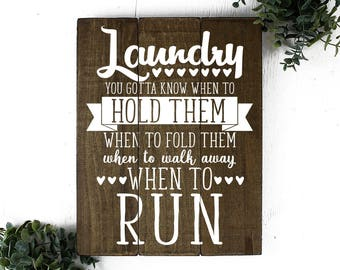 Rustic Wood Laundry Room Sign You Gotta Know When to Fold Them