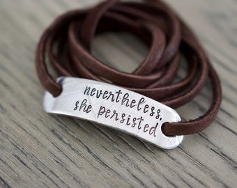 Nevertheless, she persisted Bracelet - Leaf Bracelet - Personalized Jewelry - Personalized Leather Bracelet - Gifts for Her