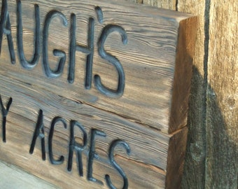 Custom Carved Thick wood two sided  sign from reclaimed wood - personalized - western cedar