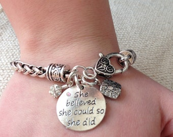 She believed she could bracelet, strong woman bracelet, strength, she believed she could so she did