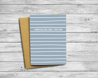 Call Dad | Father's Day Card | Greeting Card | Funny