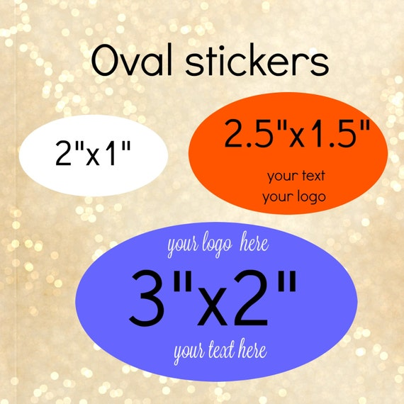 Custom oval stickers different sizes with your words or text