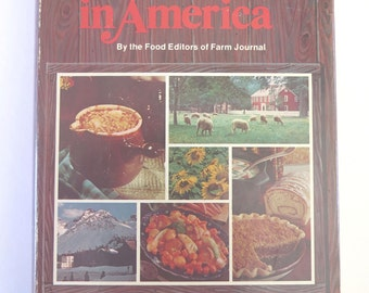 Great Home Cooking in America, Farm Journal, 1976, Stated First Edition, Vintage 1970s American Heirloom Recipes