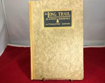 Vintage-Book-Long Trail-Kermit Roosevelt-Autographed-1921-USA-Collectibles