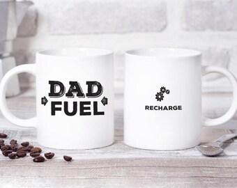 Dad Fuel Mug, Recharge, Super Dad, Funny Gift for Dad Mug, Coffee Mug, Dad Gift, Birthday Mug